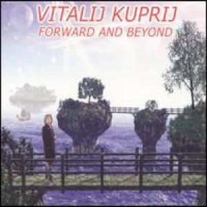 Vitalij Kuprij - Forward And Beyond cover art