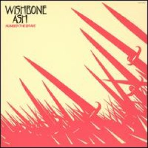 Wishbone Ash - Number The Brave cover art