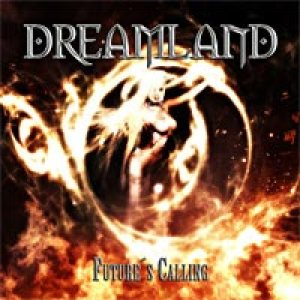 Dreamland - Future's Calling cover art