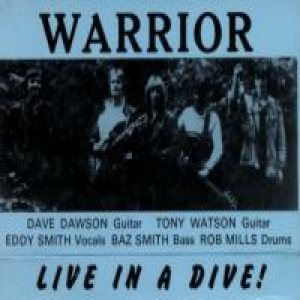 Warrior - Live In A Dive! cover art