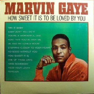 Marvin Gaye - How Sweet It Is to Be Loved by You cover art