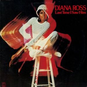 Diana Ross - Last Time I Saw Him cover art