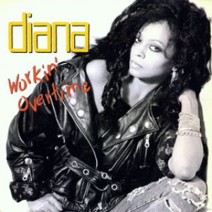 Diana Ross - Workin' Overtime cover art