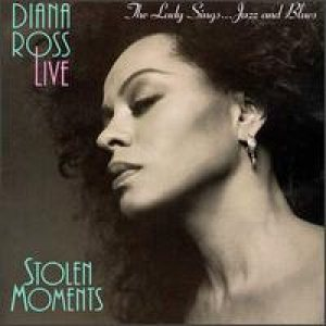 Diana Ross - Stolen Moments - The Lady Sings... Jazz & Blues cover art