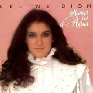 Celine Dion - Tellement j'ai d'amour... cover art