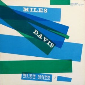 Miles Davis - Blue Haze cover art