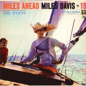 Miles Davis + 19 - Miles Ahead cover art