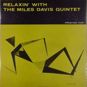 Miles Davis Quintet - Relaxin' With the Miles Davis Quintet cover art