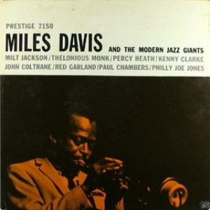 Miles Davis - Miles Davis and the Modern Jazz Giants cover art
