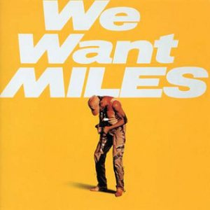 Miles Davis - We Want Miles cover art