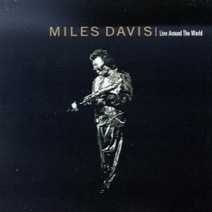 Miles Davis - Live Around the World cover art