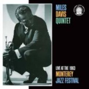 Miles Davis - Live at the 1963 Monterey Jazz Festival cover art