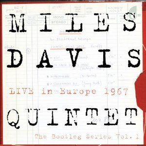 Miles Davis - Live in Europe 1967: the Bootleg Series Vol. 1 cover art