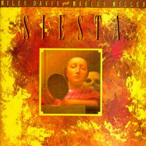 Miles Davis / Marcus Miller - Music From Siesta cover art