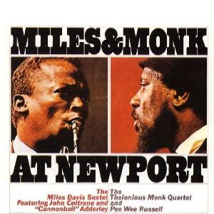 Miles Davis / Thelonious Monk - Miles & Monk at Newport cover art