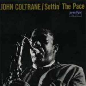 John Coltrane - Settin' the Pace cover art