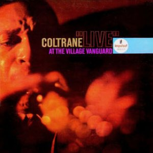 John Coltrane - Live at the Village Vanguard cover art