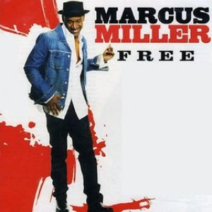 Marcus Miller - Free cover art