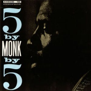 Thelonious Monk Quintet - 5 by Monk by 5 cover art