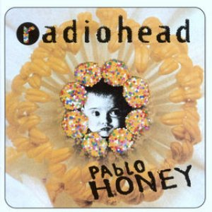Radiohead - Pablo Honey cover art