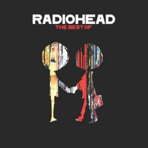 Radiohead - Radiohead: The Best Of cover art