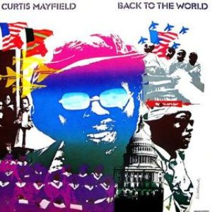 Curtis Mayfield - Back to the World cover art