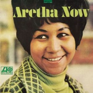 Aretha Franklin - Aretha Now cover art