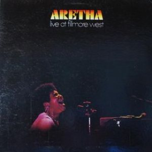 Aretha Franklin - Aretha Live at Fillmore West cover art