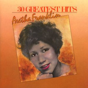 Aretha Franklin - 30 Greatest Hits cover art