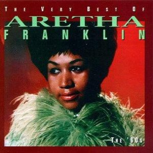 Aretha Franklin - The Very Best of Aretha Franklin: The '60s cover art
