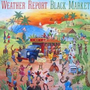 Weather Report - Black Market cover art
