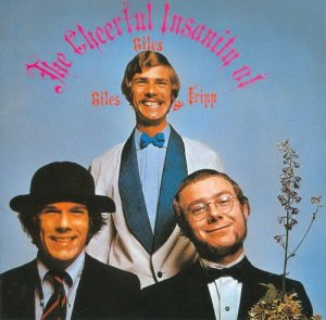 Giles, Giles & Fripp - The Cheerful Insanity of Giles Giles & Fripp cover art