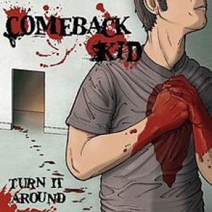 Comeback Kid - Turn It Around cover art