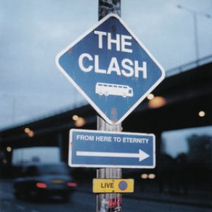 The Clash - From Here to Eternity: Live cover art