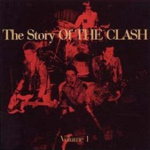 The Clash - The Story of The Clash Volume 1 cover art
