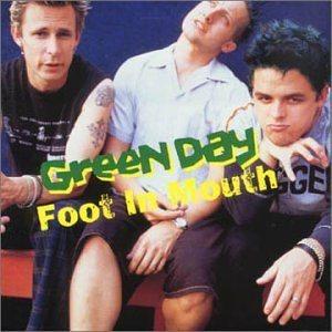 Green Day - Foot in Mouth cover art