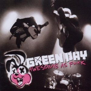 Green Day - Awesome as F**k cover art