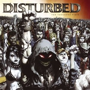 Disturbed - Ten Thousand Fists cover art