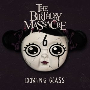 The Birthday Massacre - Looking Glass cover art