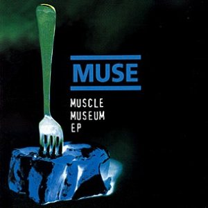 Muse - Muscle Museum EP cover art