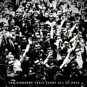 The Airborne Toxic Event - All at Once cover art