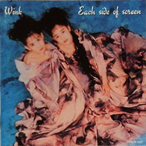 Wink - Each Side Of Screen cover art