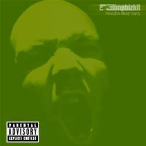 Limp Bizkit - Results May Vary cover art