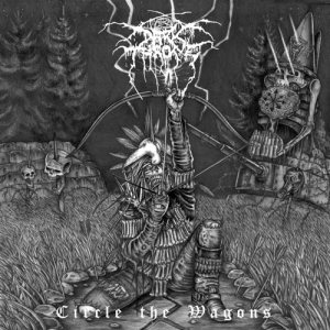 Darkthrone - Circle the Wagons cover art