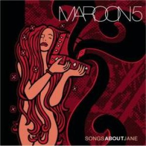 Maroon 5 - Songs About Jane cover art