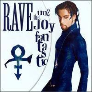 Prince - Rave Un2 the Joy Fantastic cover art