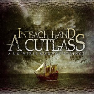 In Each Hand A Cutlass - A Universe Made of Strings cover art