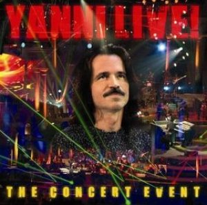 Yanni - Yanni Live! The Concert Event cover art