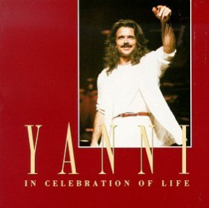 Yanni - In Celebration of Life cover art