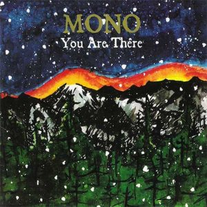 Mono - You Are There cover art